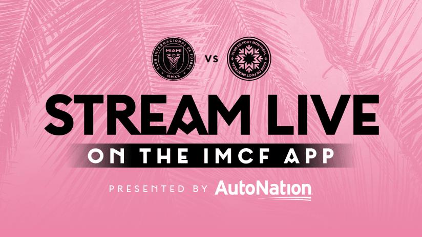 Stream Match For Free: Inter Miami CF  vs. CF Montréal   July 31, 2021