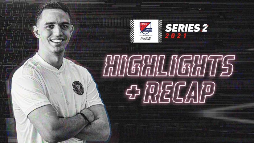 Recap: eMLS League Series Two | Day 1