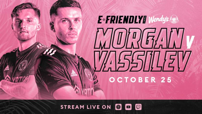 eFriendly Presented by Wendy's: Morgan vs. Vassilev