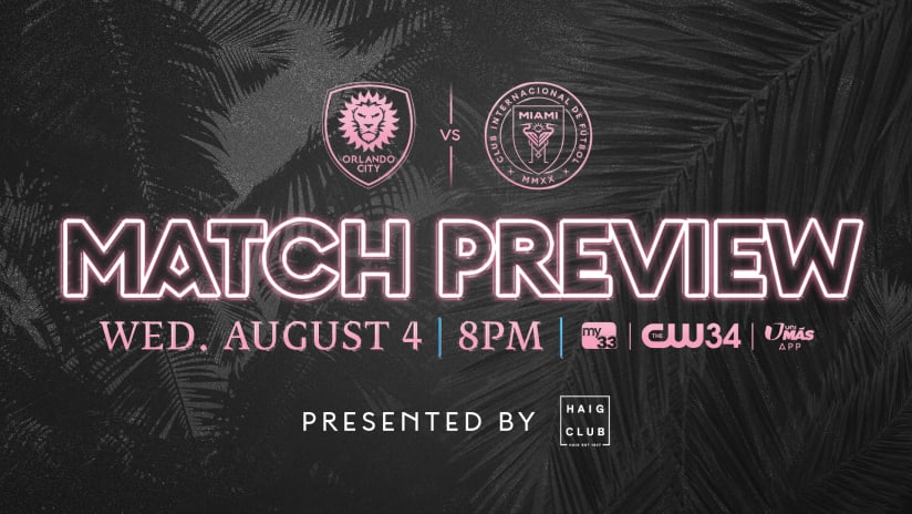 MATCH PREVIEW: Inter Miami CF to Visit Orlando City SC on Wednesday