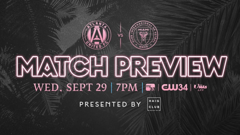 MATCH PREVIEW: Inter Miami CF to Visit Atlanta United FC on Wednesday
