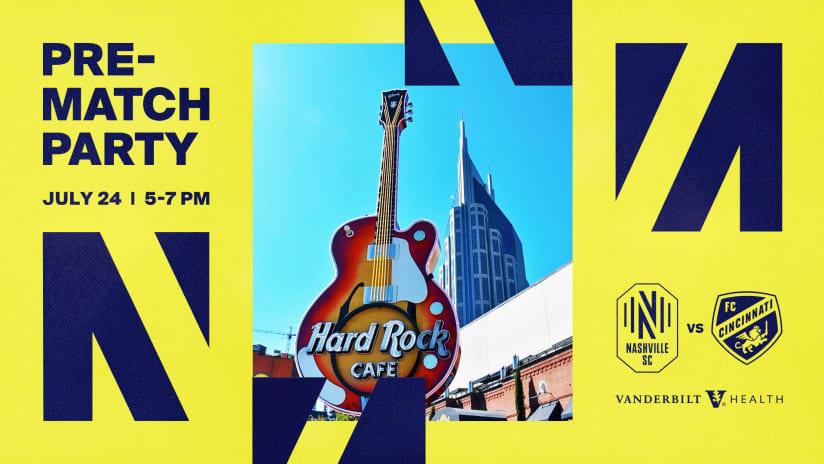 Come to Hard Rock Cafe before Nashville SC vs FC Cincinnati