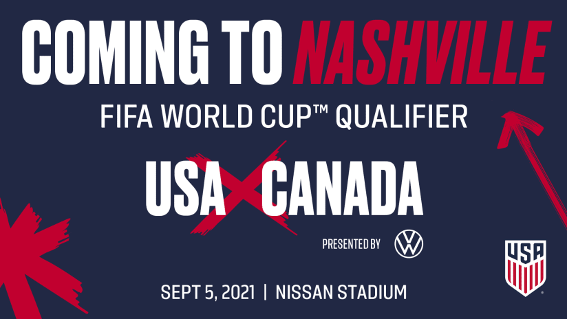 U.S. Soccer Selects Nashville as Venue for USA - Canada, Presented by  Volkswagen   Nashville SC