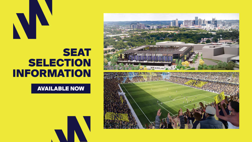 Seat Selection Process for Nashville SC Stadium Now Underway for Season Ticket Members