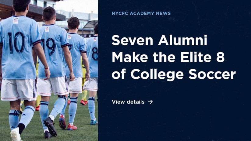 NYCFC Academy Alum | Seven Alumni Make the Elite 8 of College Soccer