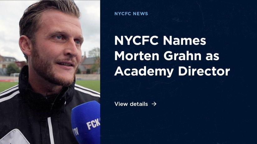 New York City FC Names Morten Grahn as Academy Director