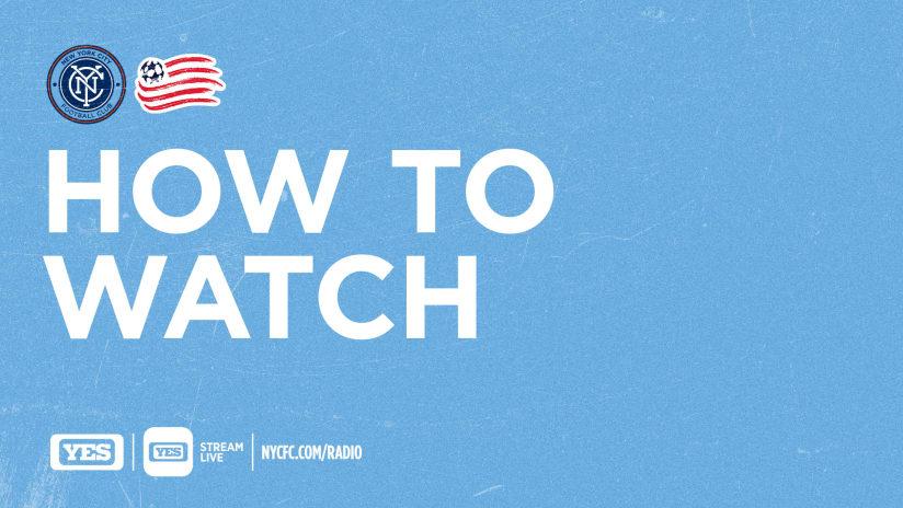 NYCFC vs NE REVS How to watch