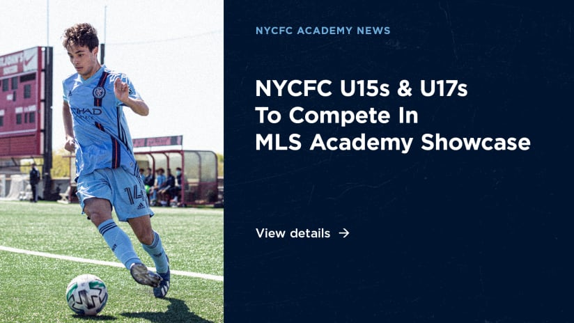 NYCFC to Participate in MLS Academy Showcase