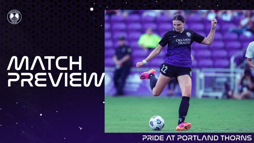 Preview | Orlando Pride Travels to Portland to Take on Thorns for Second Time this Season