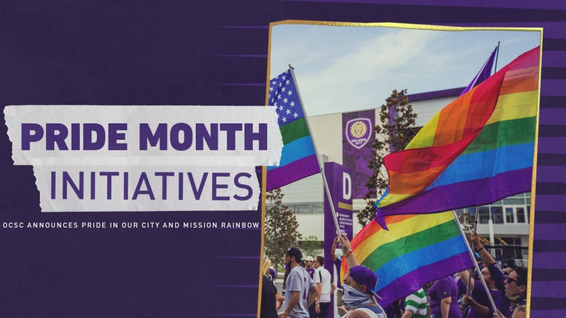 Orlando City SC Announces 2021 Pride in Our City and Mission Rainbow Initiatives