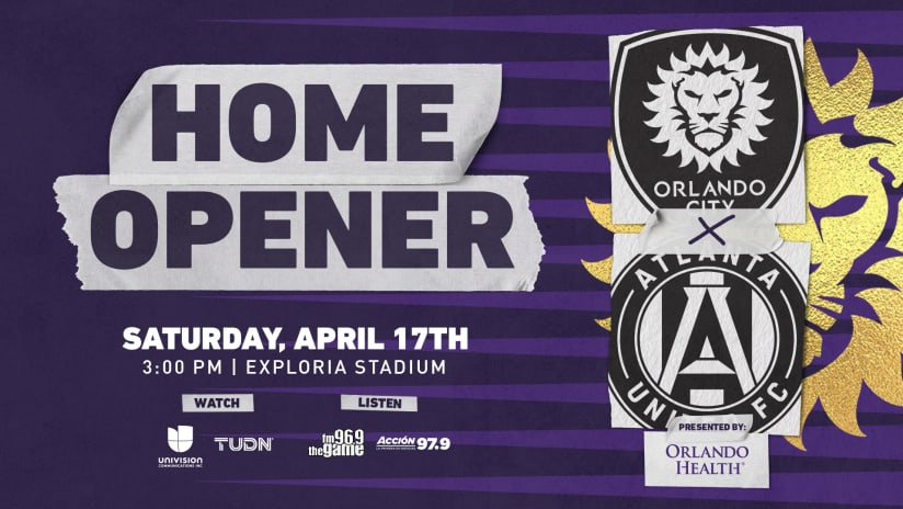 Orlando City to Host Atlanta United FC in Home Opener on April 17, Presented by Orlando Health
