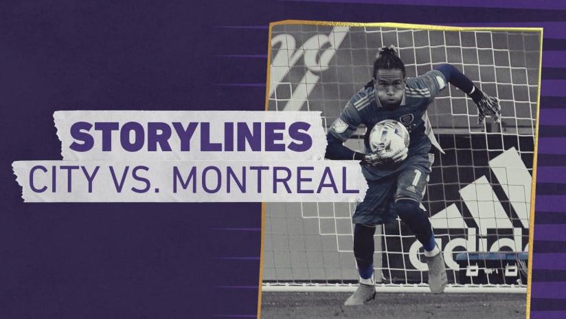 Storylines | City vs. CF Montreal