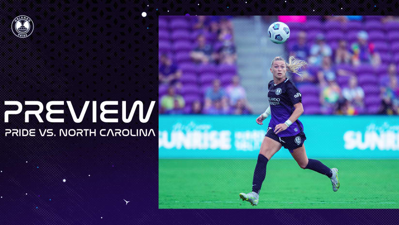 Preview | Orlando Pride Welcome North Carolina for July 4th Match