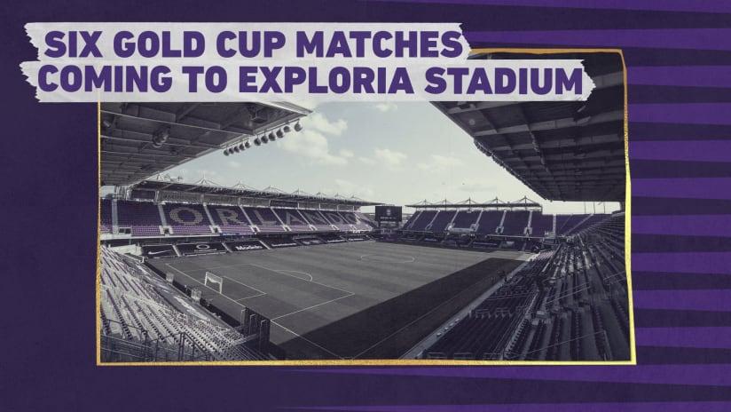Concacaf Announces 2021 Gold Cup Matches at Exploria Stadium