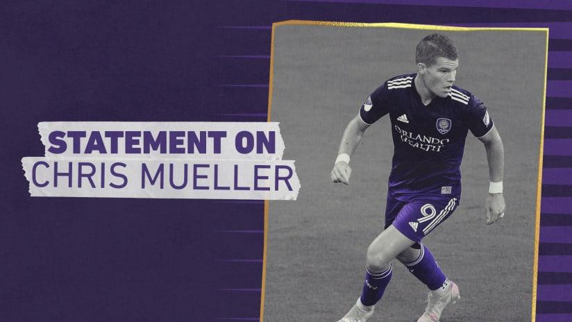 Orlando City SC Statement Regarding Forward Chris Mueller