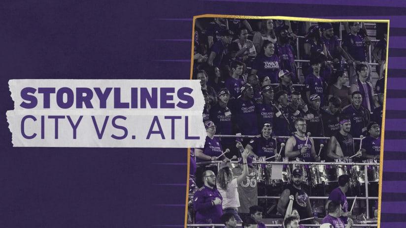 Storylines | City vs. Atlanta United