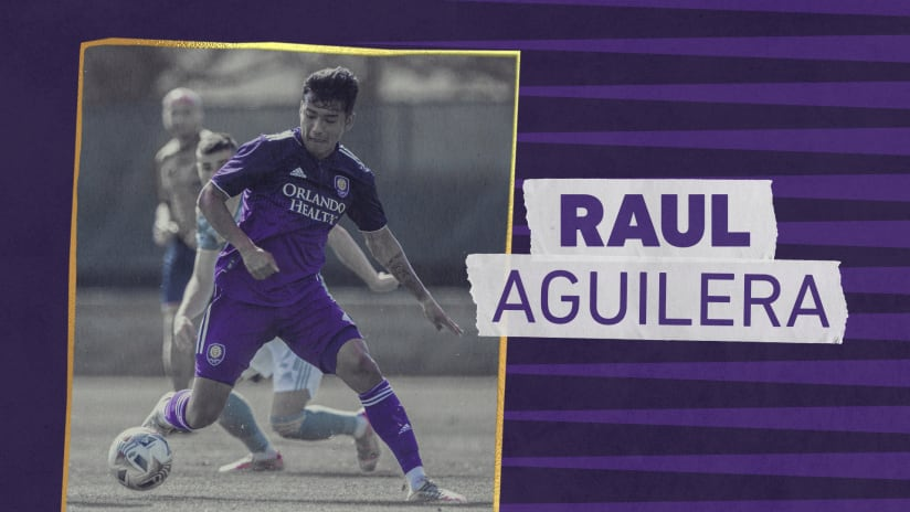 Orlando City SC Signs Midfielder Raul Aguilera as Club's 10th All-Time Homegrown
