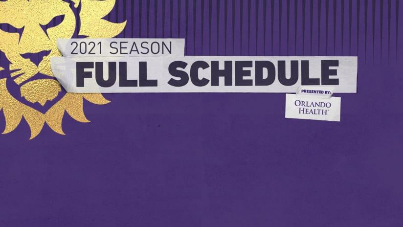 Orlando City SC Announces 2021 Regular Season Schedule Presented by Orlando Health