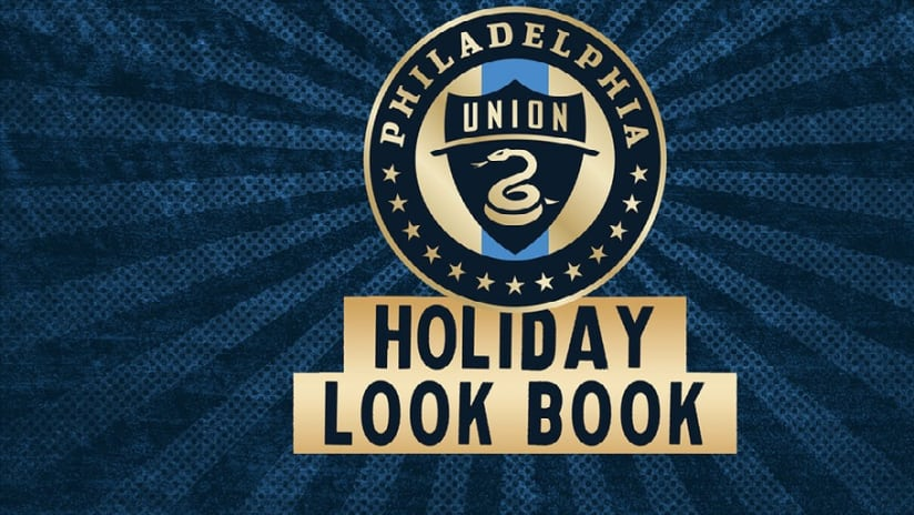 2018-2019 Union Holiday Look Book - PhilaUnion Holiday Look Book