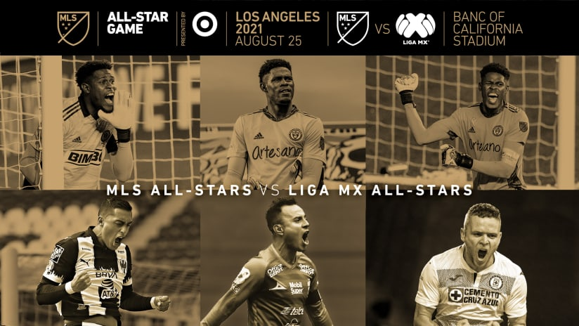 It's MLS vs. LIGA MX: 2021 MLS All-Star Game presented by Target set for Aug. 25 in Los Angeles