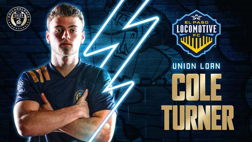 Philadelphia Union Loan Midfielder Cole Turner to El Paso Locomotive FC