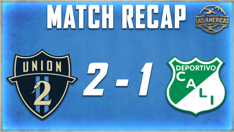 Union II grinds out 2-1 win over Deportivo Cali