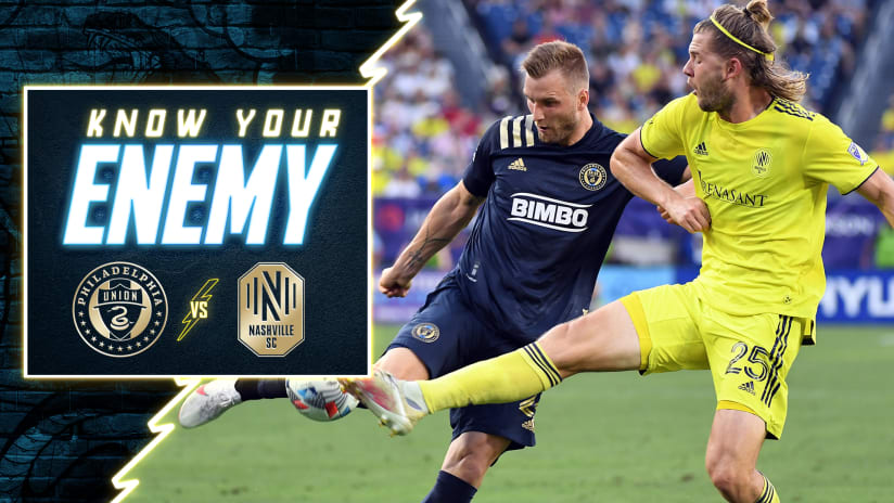 Know Your Enemy | Union host Nashville in key Eastern Conference Showdown