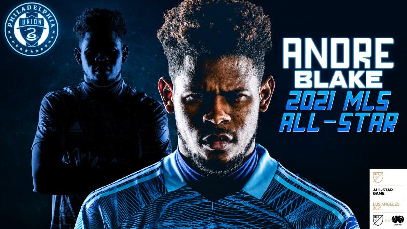 Philadelphia Union Goalkeeper Andre Blake Named To 2021 MLS All-Star Game Presented by Target