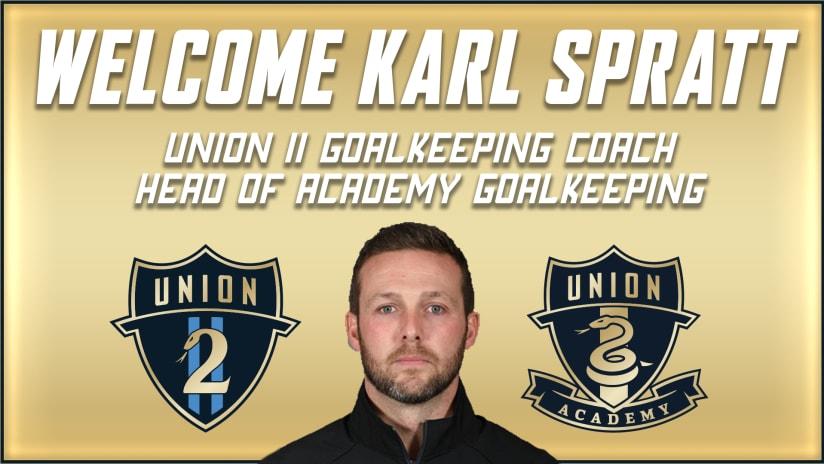 Karl Spratt named Philadelphia Union II Goalkeeping Coach; Head of Academy Goalkeeping