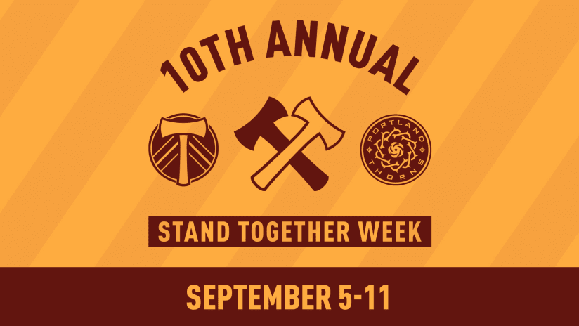 Timbers, Thorns FC team up with local partners to celebrate 10th anniversary of Stand Together Week Sept. 5-11