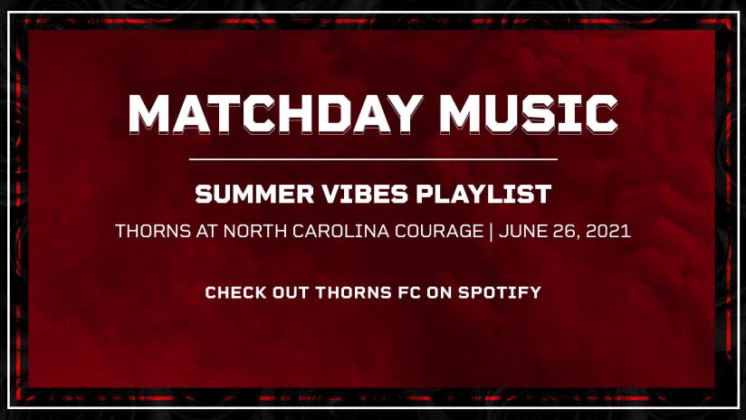 Matchday Music, Thorns @ NC, 6.26.21