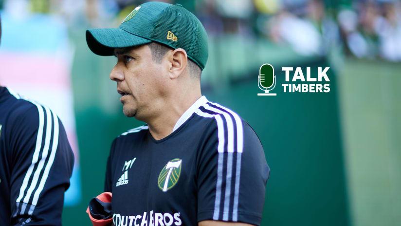 Talk Timbers | GK coach Memo Valencia + #LAvPOR preview