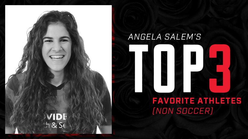 Top 3   Thorns midfielder Angela Salem's favorite non-soccer athletes -