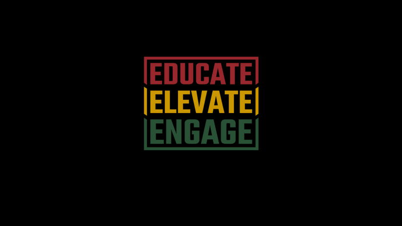 Educate, Elevate, Engage, 6.2.20