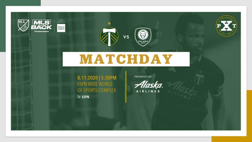 Matchday, Timbers vs. Orlando, 8.11.20