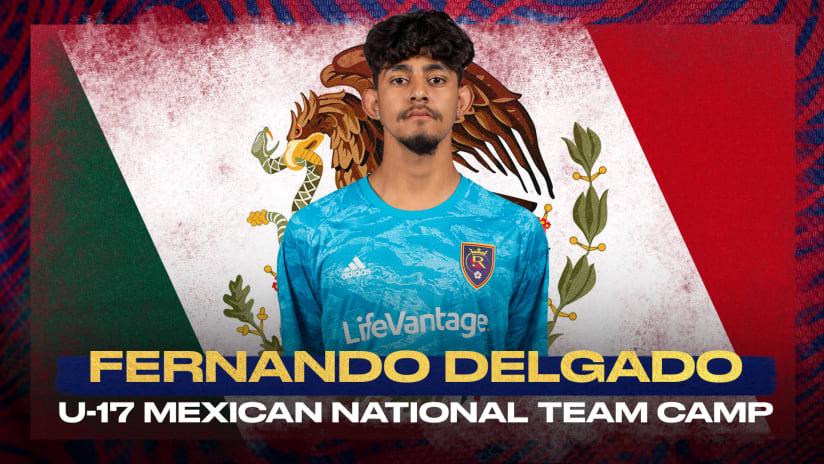 Fernando Delgado Named to U17 Mexican National Team Roster