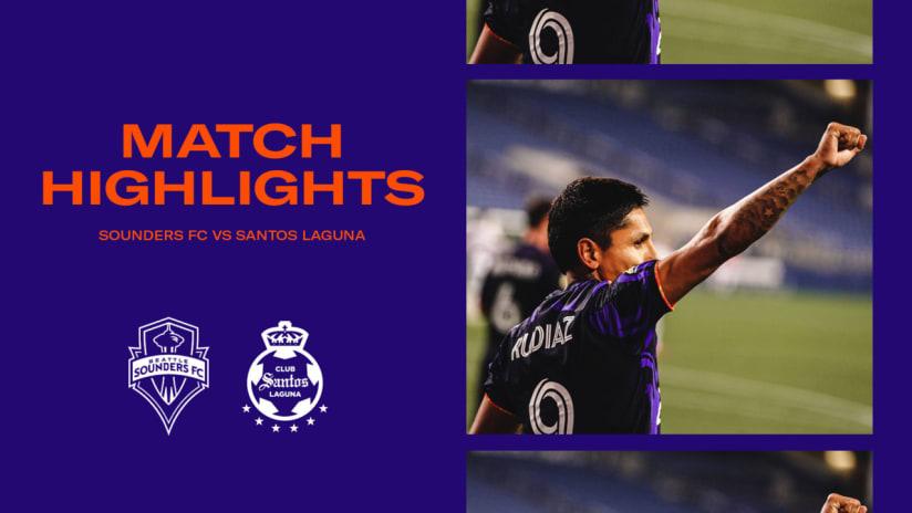 HIGHLIGHTS: Seattle Sounders FC vs. Santos Laguna | September 14, 2021