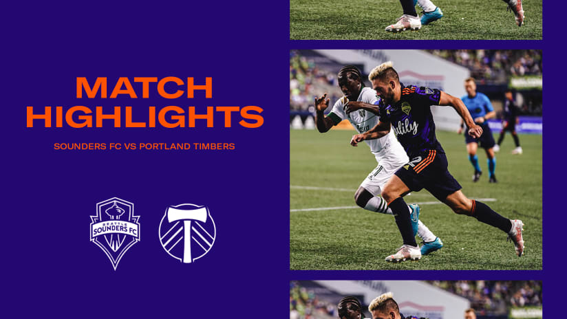 HIGHLIGHTS: Seattle Sounders FC vs. Portland Timbers | August 29, 2021