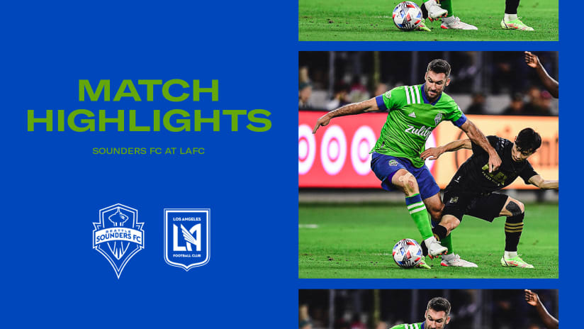 HIGHLIGHTS: Los Angeles Football Club vs. Seattle Sounders FC | October 26, 2021