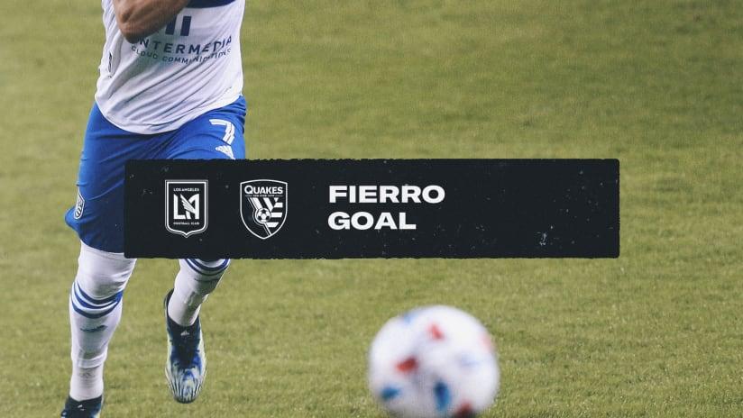 GOAL! FIERRO PUTS ONE IN THE NET AGAINST LAFC
