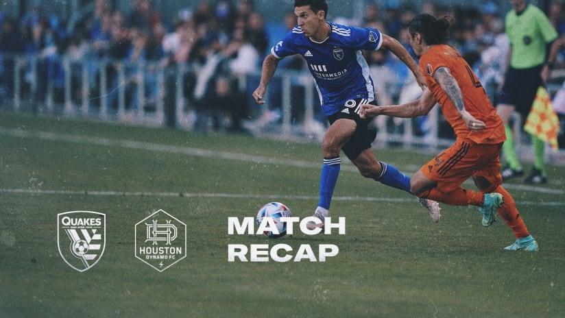 MATCH RECAP: Quakes vs. Houston Dynamo FC