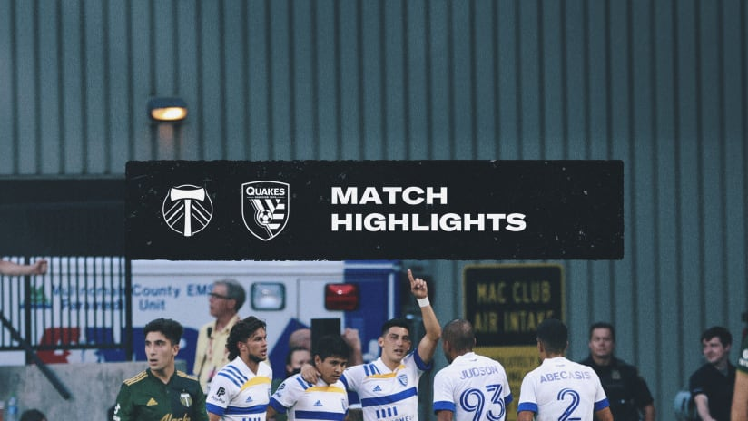 HIGHLIGHTS: Quakes vs. Timbers | August 4, 2021