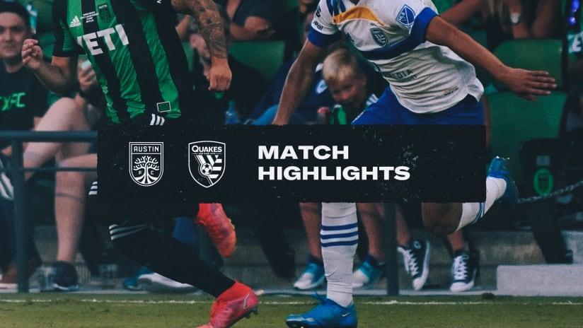 HIGHLIGHTS: Quakes defeat Austin FC| September 18, 2021