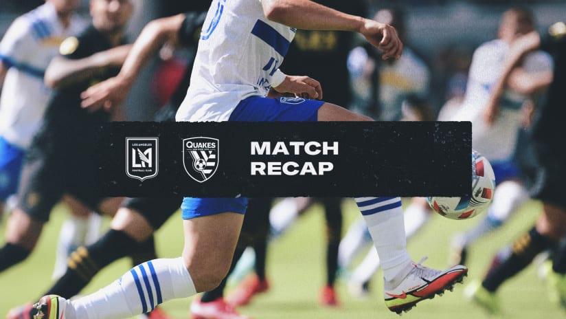MATCH RECAP: San Jose falls to LAFC in Los Angeles