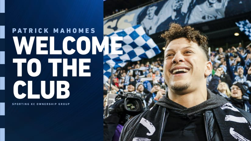 Sporting KC welcomes Patrick Mahomes as member of Sporting Club ownership group