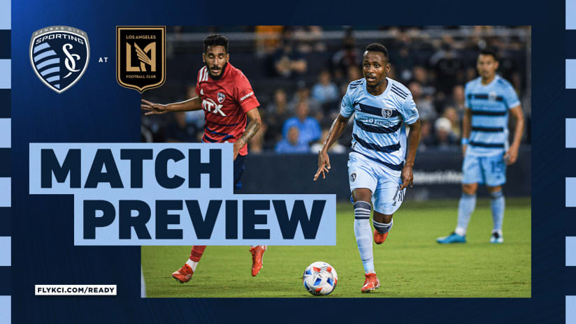 Build KCI Match Preview: Sporting begins busy stretch with big road test at LAFC