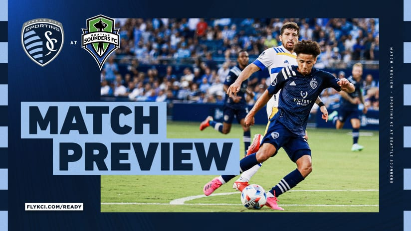 Match Preview - Sporting KC at Seattle Sounders FC - July 25, 2021