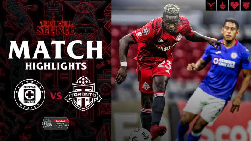 MATCH HIGHLIGHTS: Toronto FC at Cruz Azul | May 4, 2021