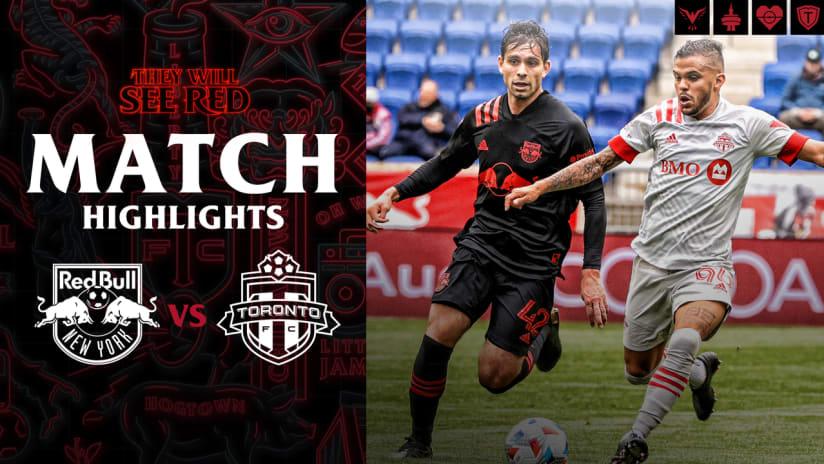MATCH HIGHLIGHTS: New York Red Bulls vs. Toronto FC | May 08, 2021