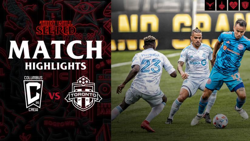 HIGHLIGHTS: Columbus Crew vs. Toronto FC | May 29, 2021